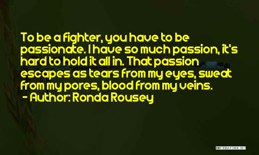Ronda Rousey Quotes 2025638