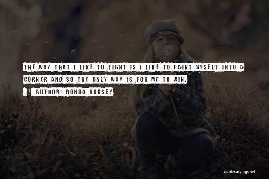 Ronda Rousey Quotes 2104857