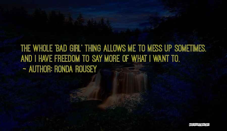 Ronda Rousey Quotes 2118274