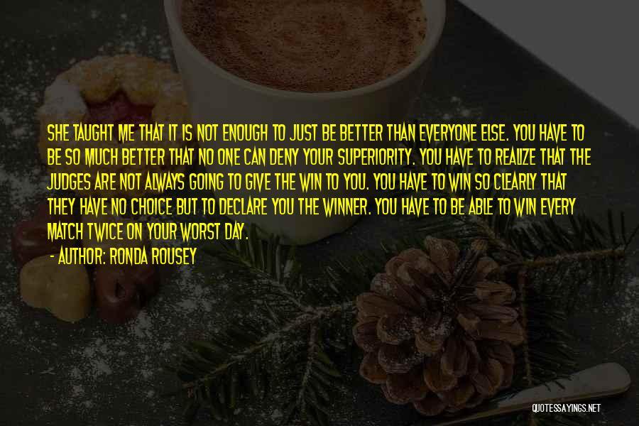 Ronda Rousey Quotes 325226
