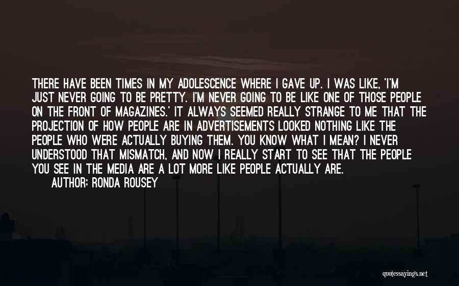 Ronda Rousey Quotes 467567