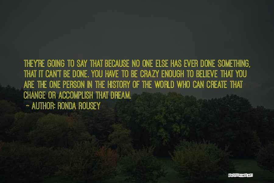 Ronda Rousey Quotes 500832
