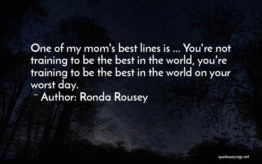 Ronda Rousey Quotes 593069