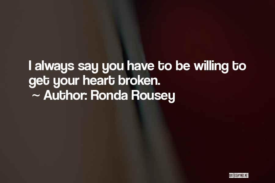Ronda Rousey Quotes 603647