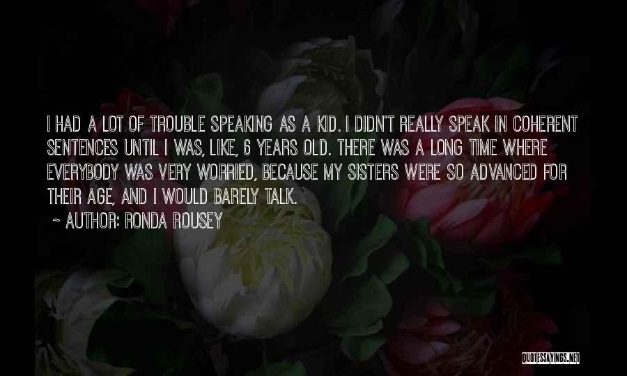 Ronda Rousey Quotes 605007