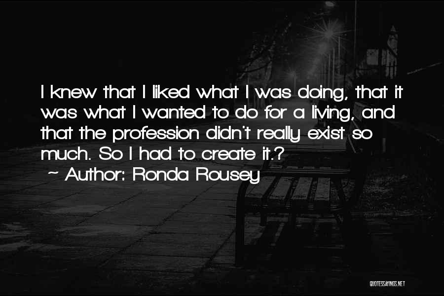 Ronda Rousey Quotes 671221