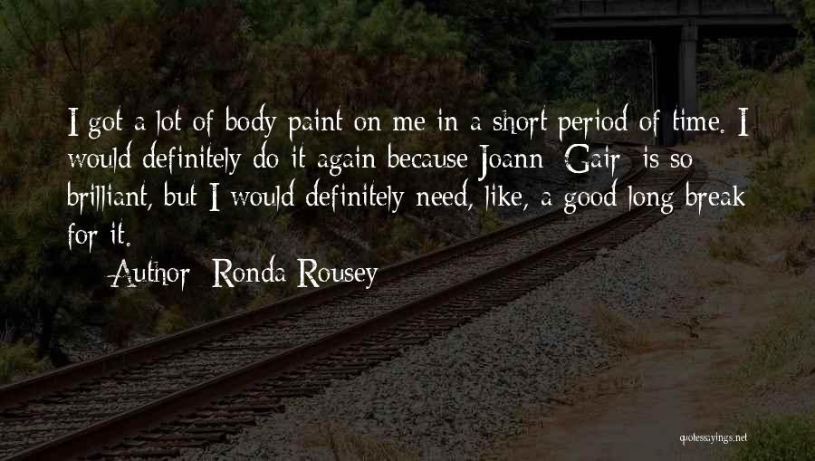 Ronda Rousey Quotes 738627