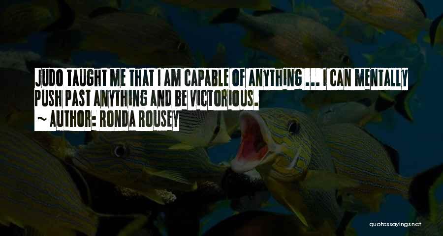 Ronda Rousey Quotes 815577