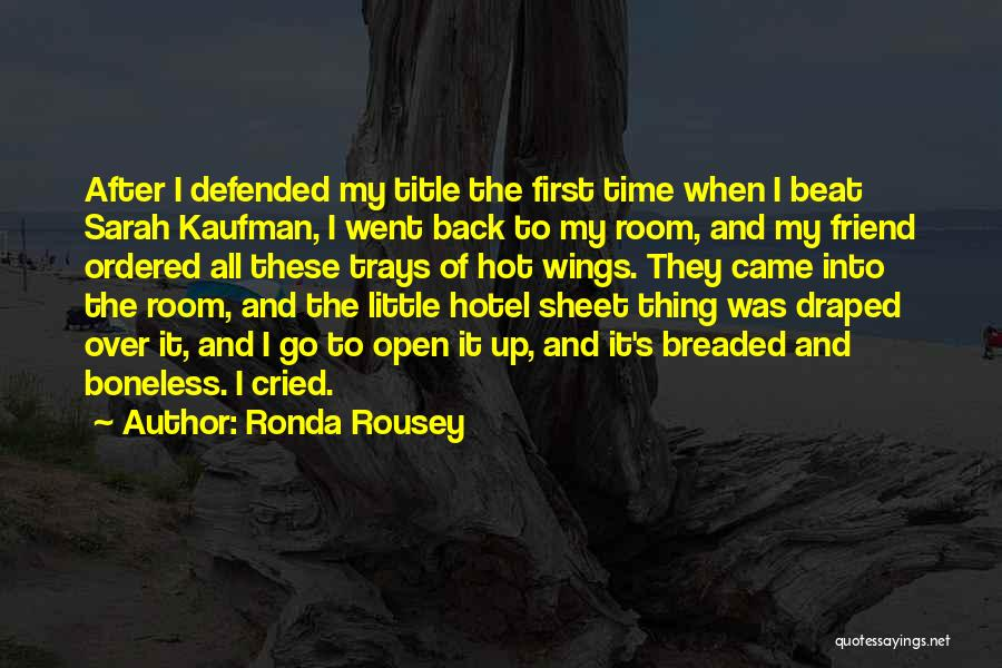 Ronda Rousey Quotes 841706