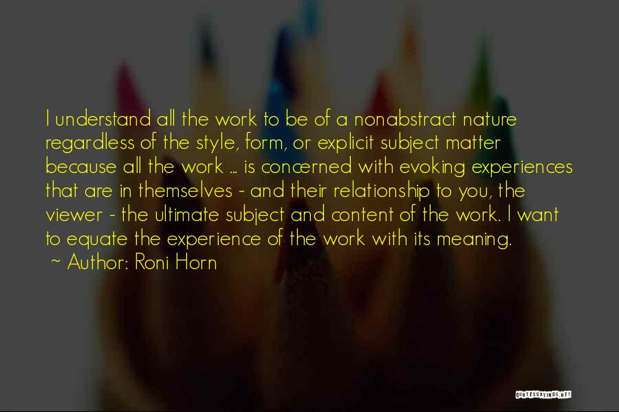 Roni Horn Quotes 405641