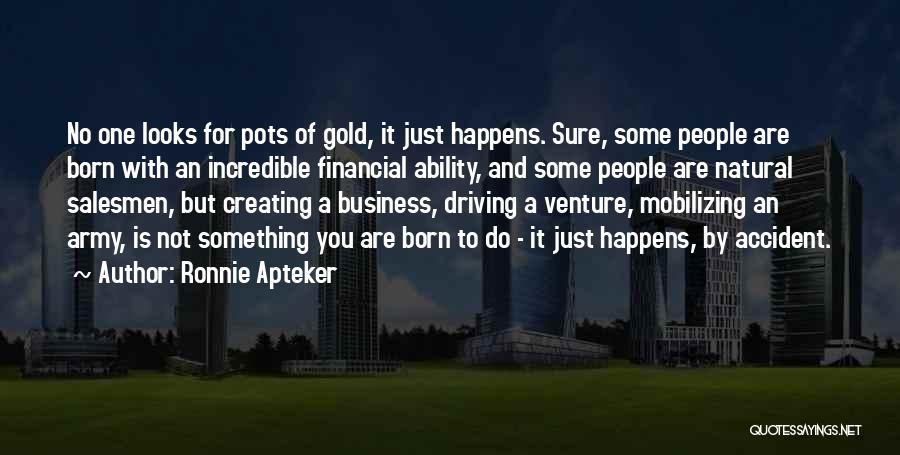 Ronnie Apteker Quotes 1097873