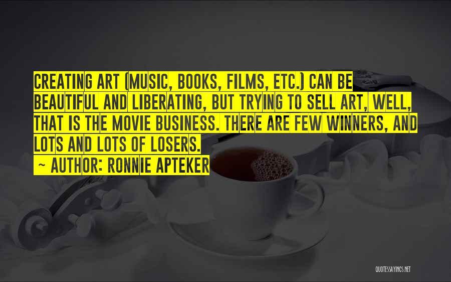 Ronnie Apteker Quotes 1404472