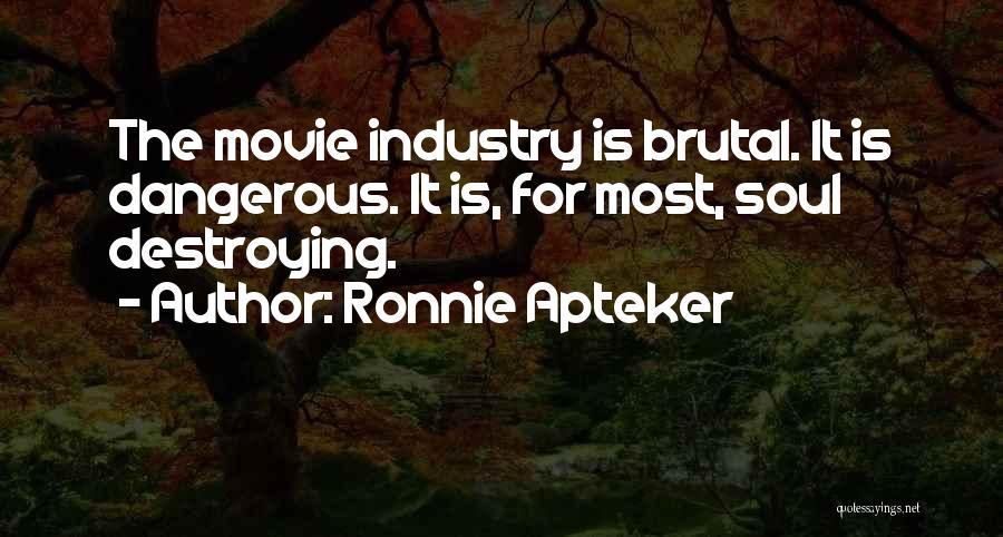 Ronnie Apteker Quotes 1806693
