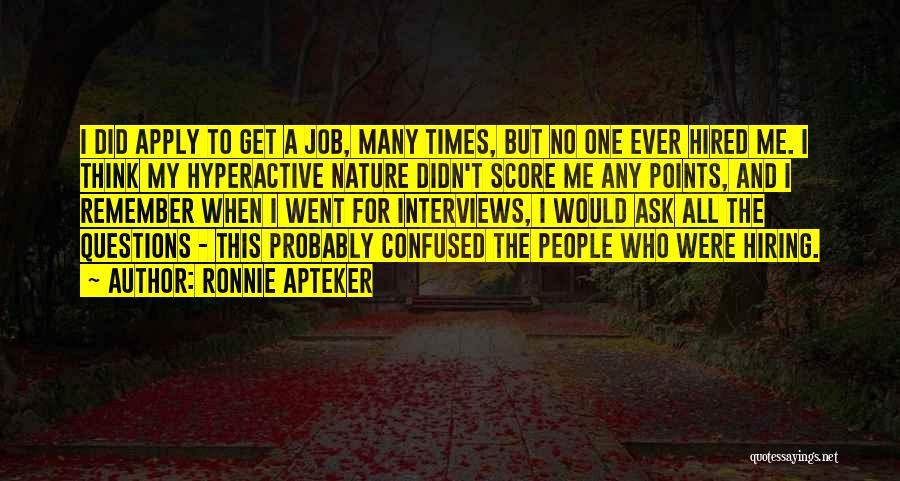 Ronnie Apteker Quotes 2157992