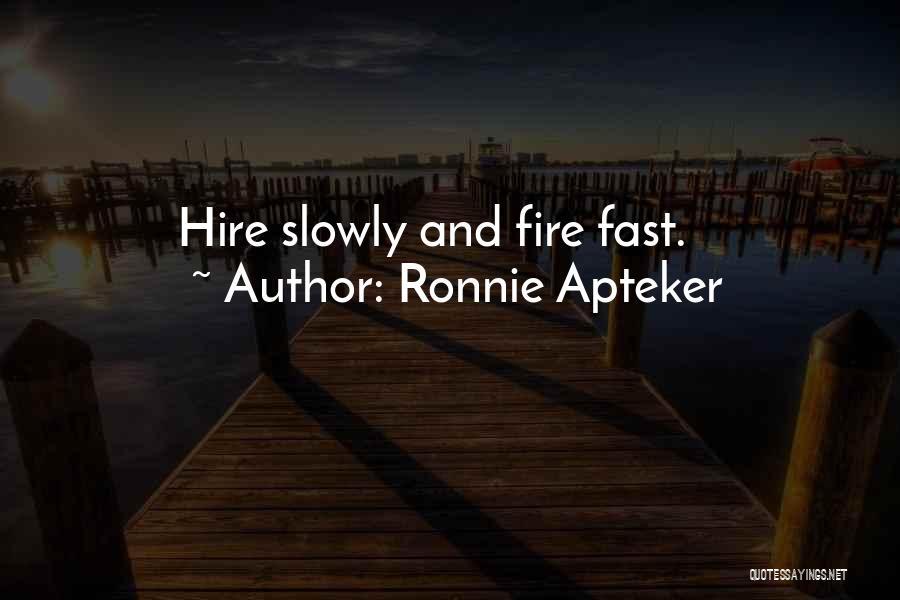 Ronnie Apteker Quotes 422773