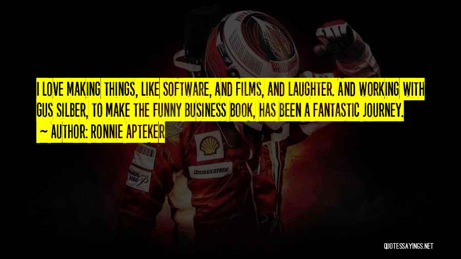 Ronnie Apteker Quotes 457618