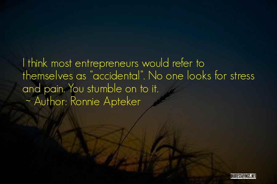 Ronnie Apteker Quotes 557562