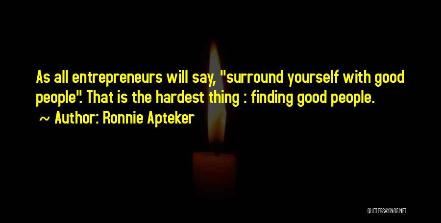 Ronnie Apteker Quotes 663510