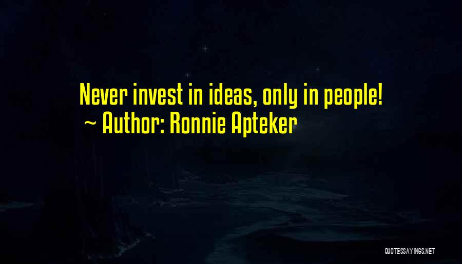 Ronnie Apteker Quotes 799266