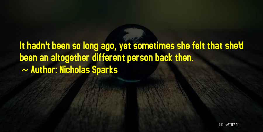 Ronnie In The Last Song Quotes By Nicholas Sparks
