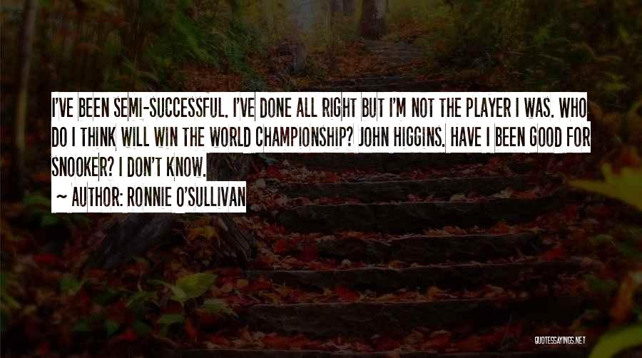 Ronnie O'Sullivan Quotes 1146607