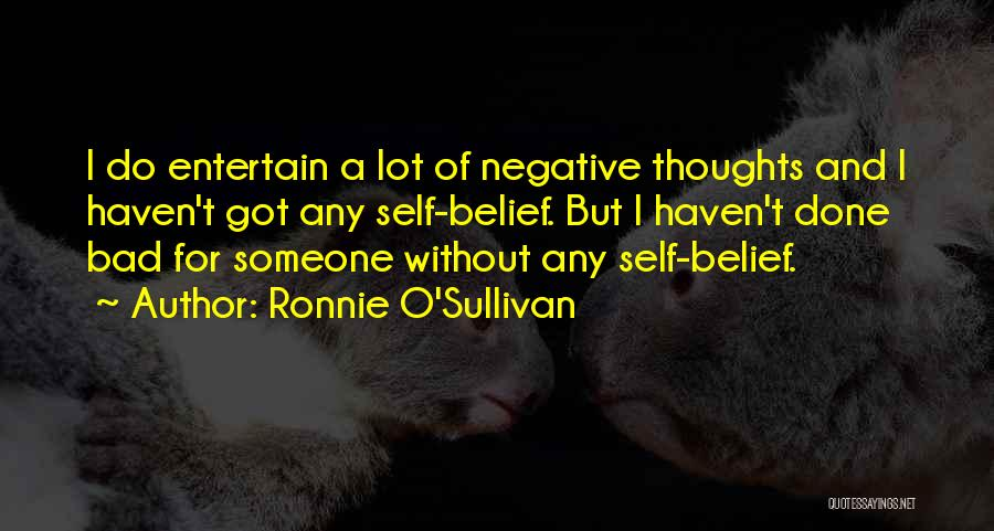 Ronnie O'Sullivan Quotes 225412