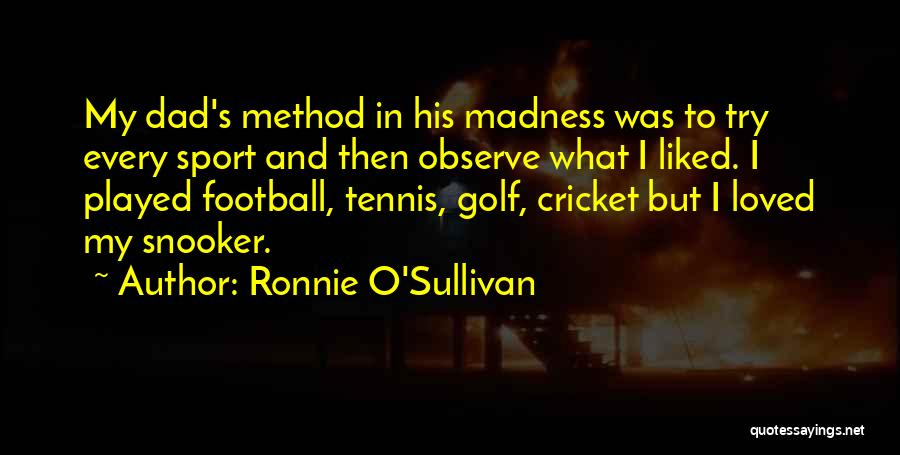 Ronnie O'Sullivan Quotes 707104