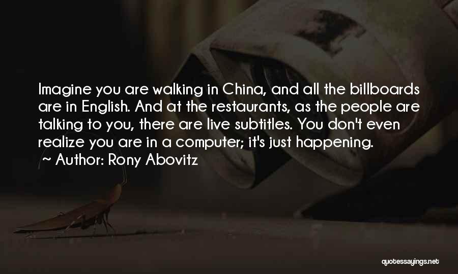 Rony Abovitz Quotes 1359050