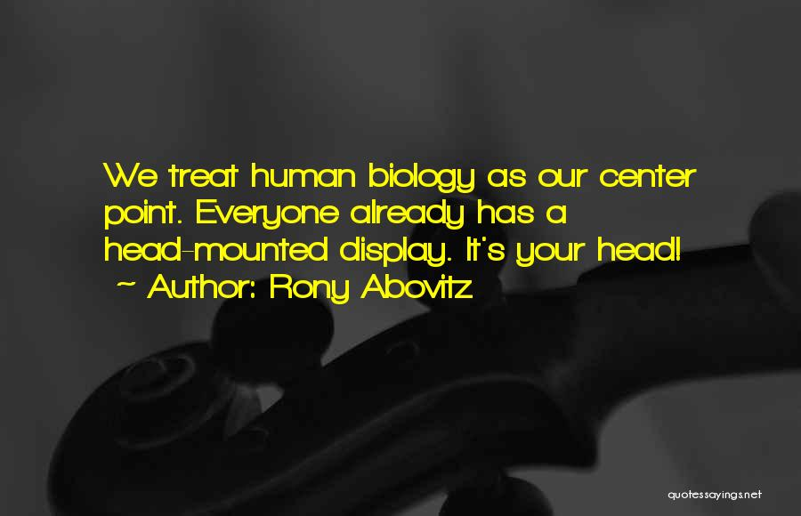 Rony Abovitz Quotes 571023