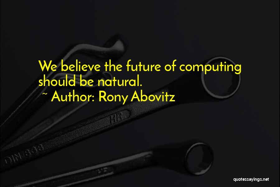 Rony Abovitz Quotes 948373