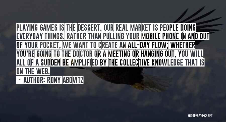 Rony Abovitz Quotes 964286