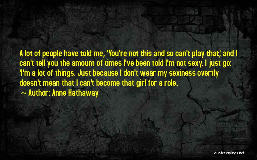 Roommate Friendship Quotes By Anne Hathaway