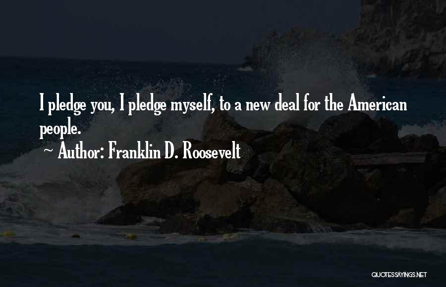 Roosevelt's New Deal Quotes By Franklin D. Roosevelt