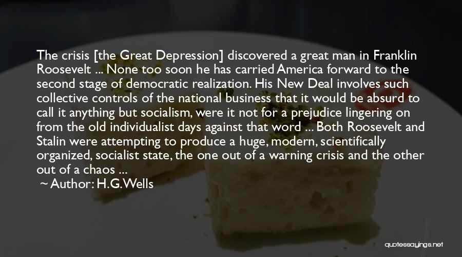 Roosevelt's New Deal Quotes By H.G.Wells