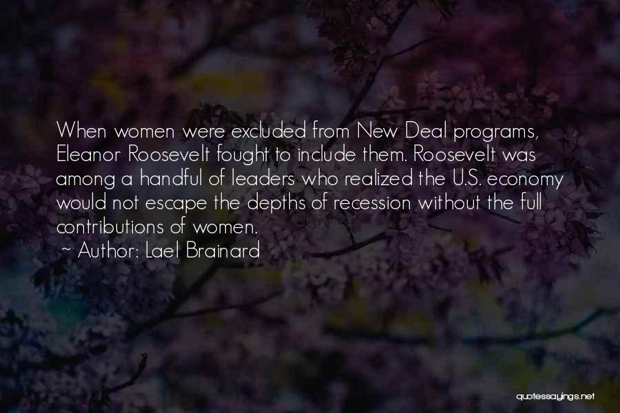 Roosevelt's New Deal Quotes By Lael Brainard