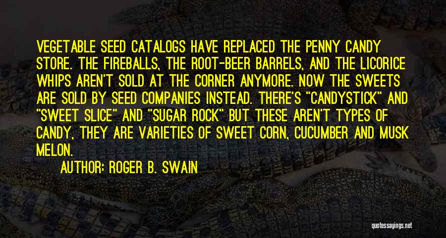 Root Vegetable Quotes By Roger B. Swain