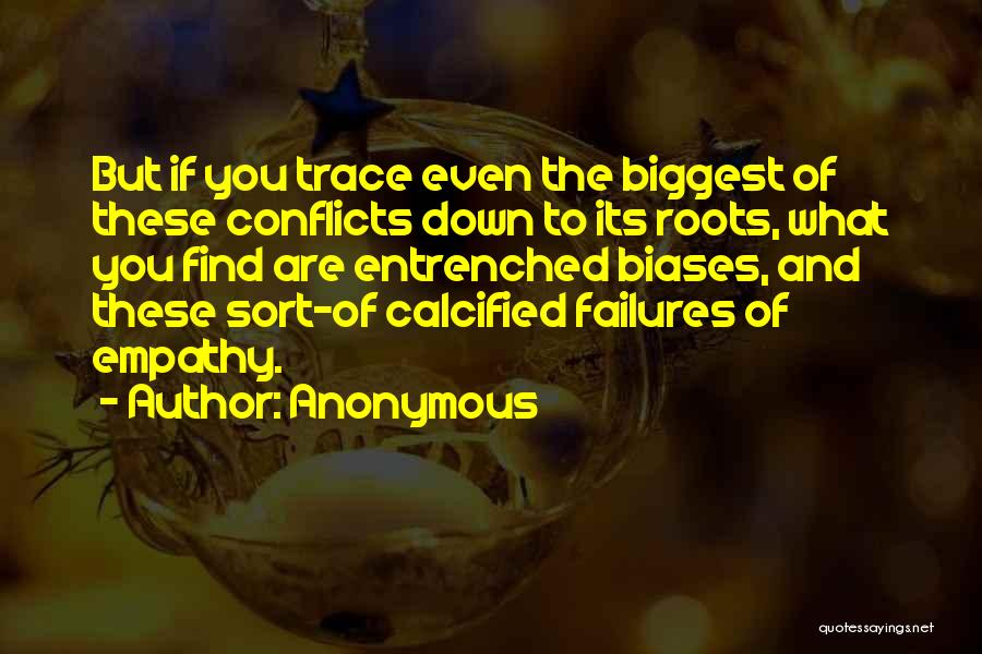 Roots Of Empathy Quotes By Anonymous