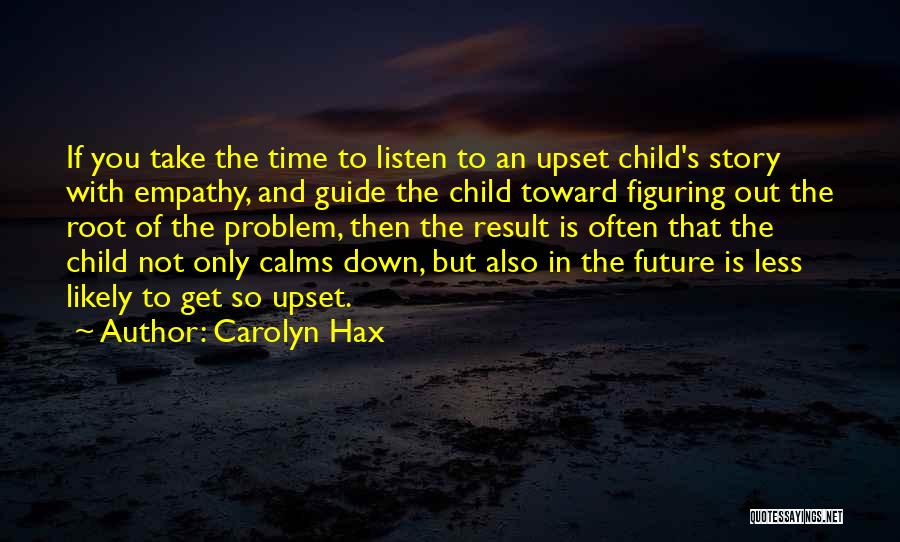 Roots Of Empathy Quotes By Carolyn Hax