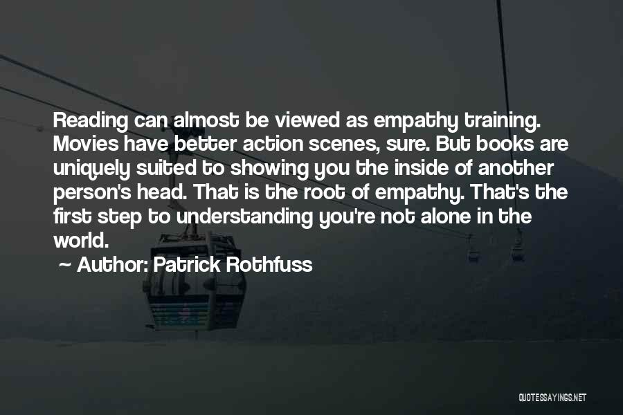 Roots Of Empathy Quotes By Patrick Rothfuss