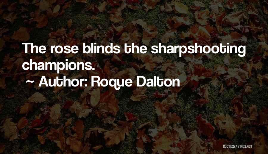 Roque Dalton Quotes 278984