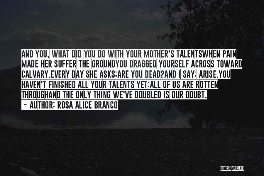 Rosa Alice Branco Quotes 1352884