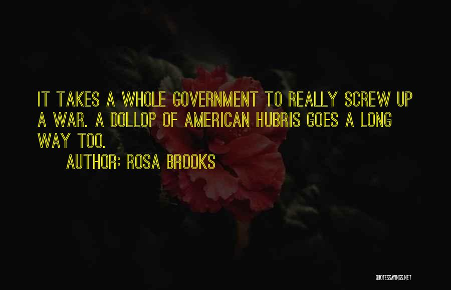 Rosa Brooks Quotes 760033