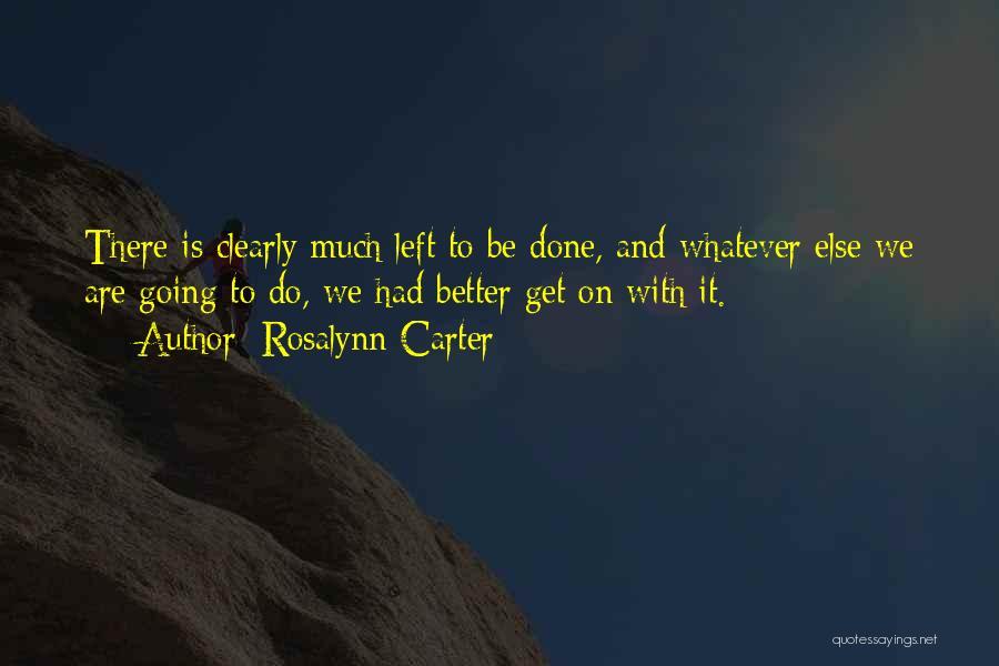 Rosalynn Carter Quotes 1035976