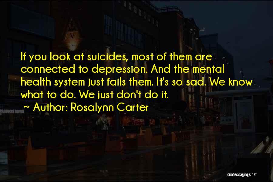 Rosalynn Carter Quotes 108894