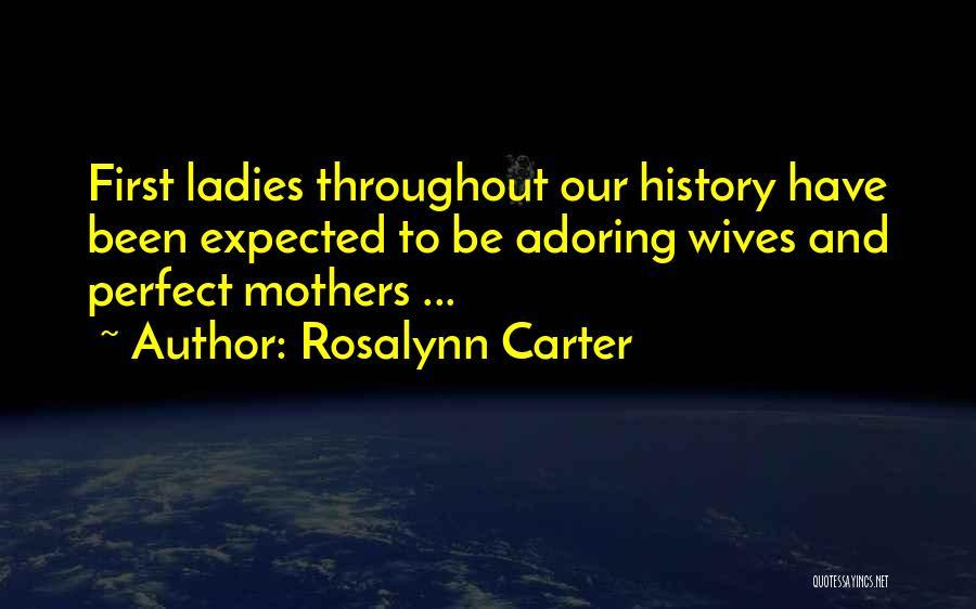 Rosalynn Carter Quotes 1586310