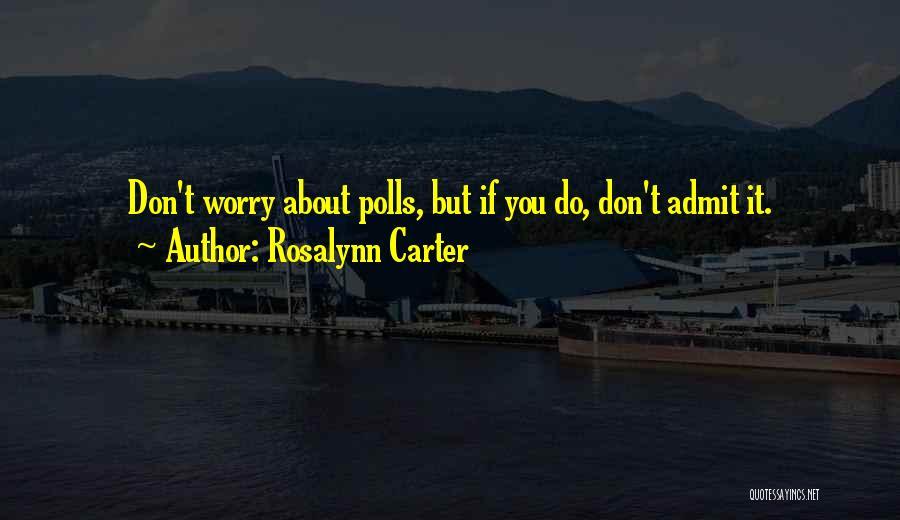 Rosalynn Carter Quotes 1651986