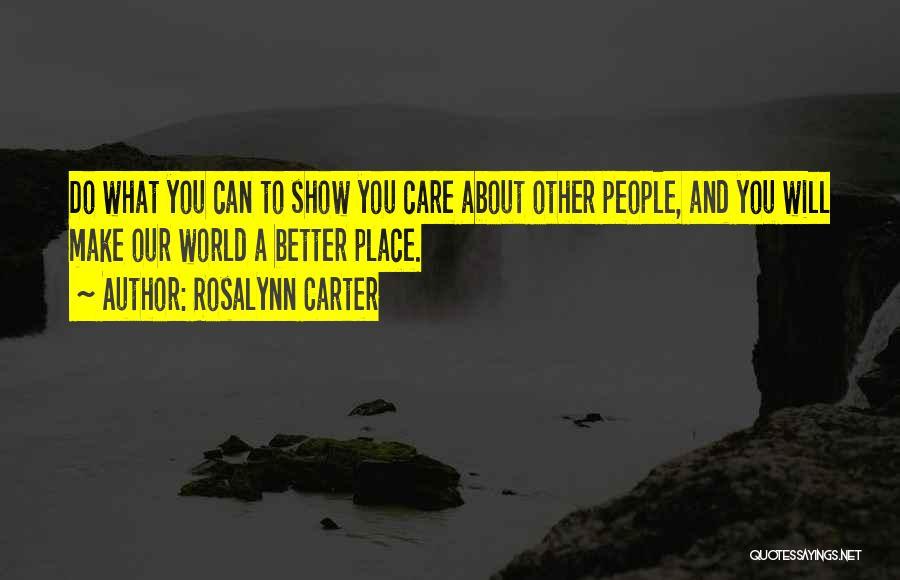 Rosalynn Carter Quotes 2094684