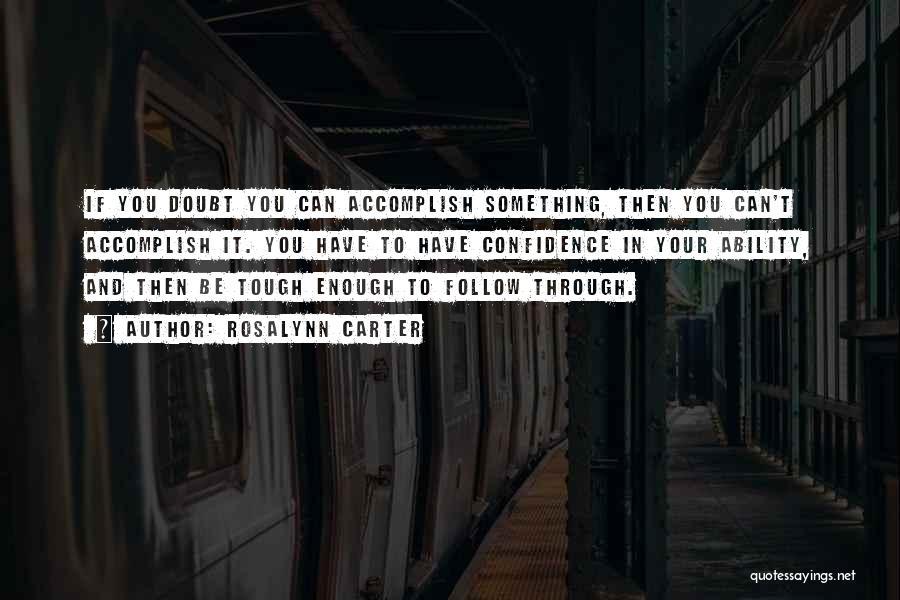 Rosalynn Carter Quotes 2223999