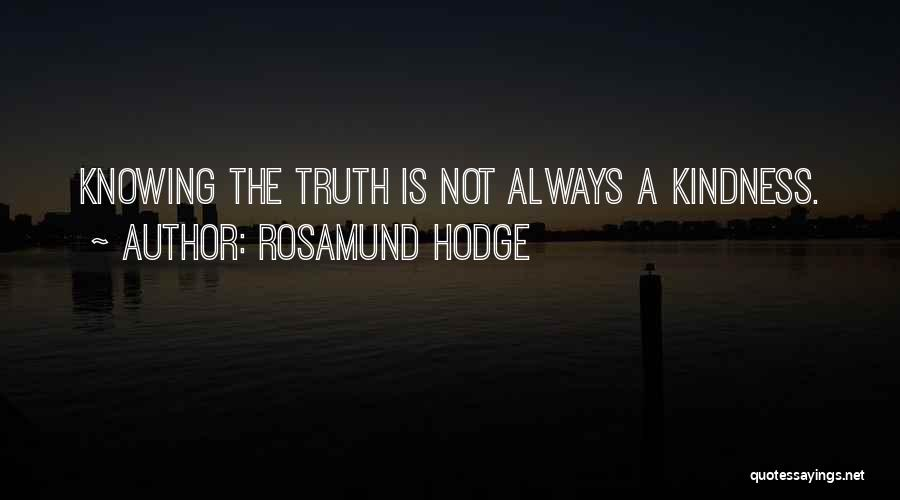 Rosamund Hodge Quotes 114684