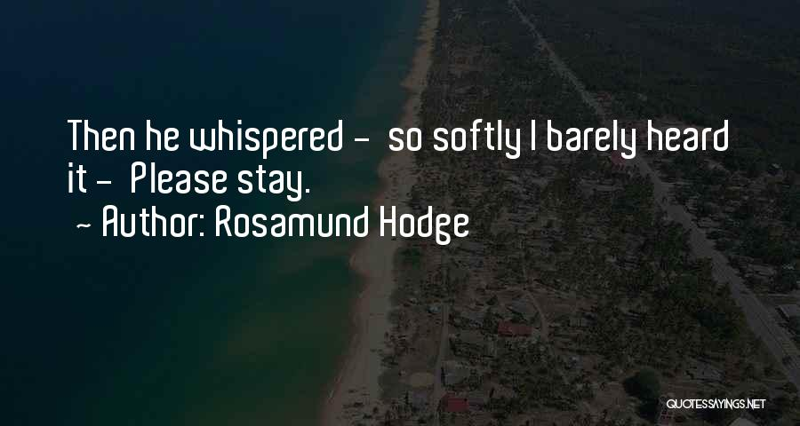 Rosamund Hodge Quotes 1147202